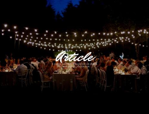 5 conseils pour organiser un diner de mariage à l'extérieur