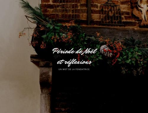 Période de Noël et réflexions.